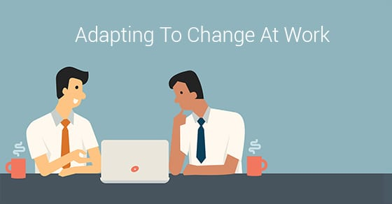 Adapting To Change At Work