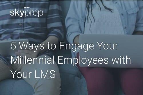 Skyprep LMS millennial engagement
