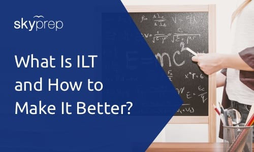 What is ILT and LMS