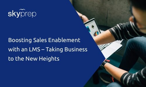 sales enablement lms boost skyprep