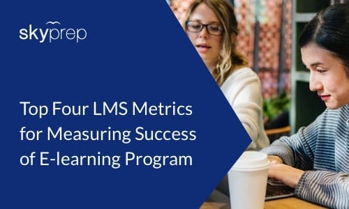 best metrics for lms SkyPrep