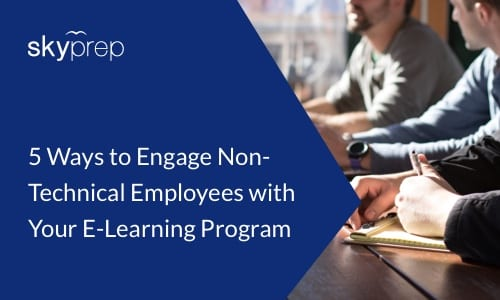 non technical employees and elearning