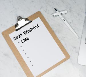 LMS 2021 wishlist