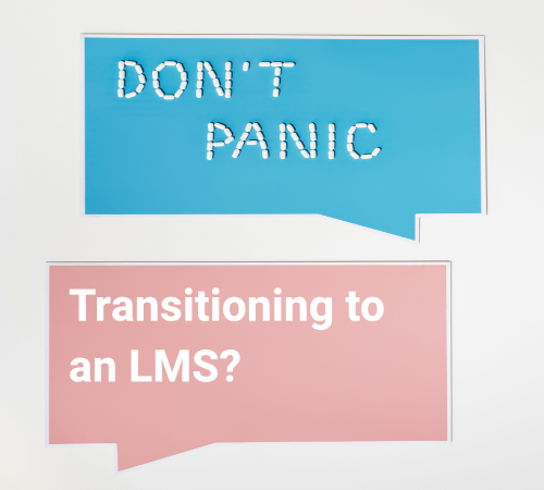 Blog post image pertaining to Transitioning to an LMS? 5 Fears You May Have and How to Conquer Them